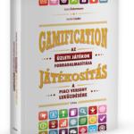 Könyvajánló: GAMIFICATION – Az üzleti játékok forradalmasítása